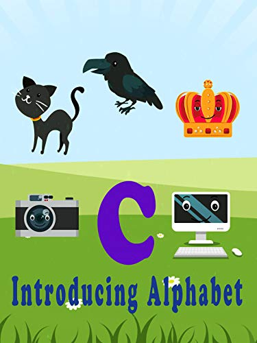 Introducing Alphabet C (The Cat The Crow And The Crown)