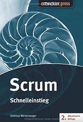 Scrum - Schnelleinstieg von Andreas Wintersteiger (2013) Broschiert