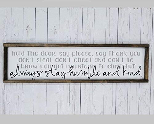 Always stay humble and kind DUAL Farmhouse sign, fixer upper style, chunky framed, hand painted. master bedroom decor