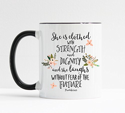 She Is Clothed With Strength and Dignity Mug / Christian Mug by Michelle Gaut
