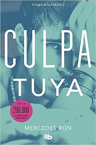 Culpa tuya (Culpables 2): Amazon.es: Ron, Mercedes: Libros