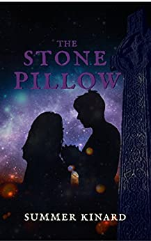 The Stone Pillow by [Kinard, Summer]