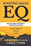 Igniting Sales EQ: Driving Sales Confidence During Uncertainty