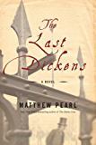 The Last Dickens: A Novel (English Edition)
