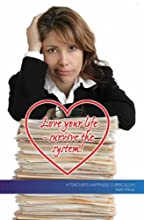 Love Your Life - Survive the System