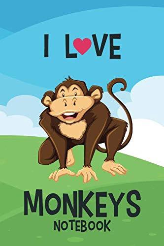 I Love Monkeys Notebook