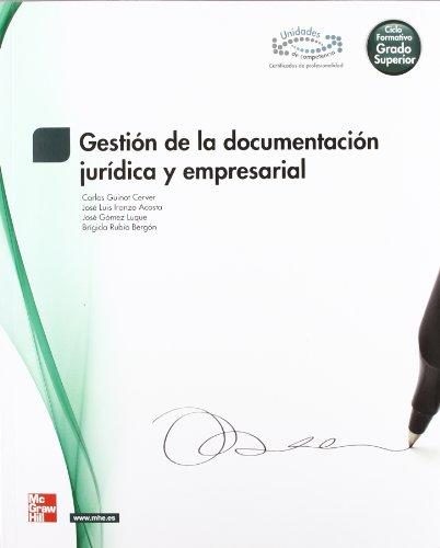 Descargar Libro Gestion Documentacion Juridica Y Empresarial.grado Superior Guinot Cerver