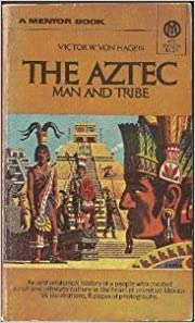 The Aztec: Man and Tribe di Victor Wolfgang…