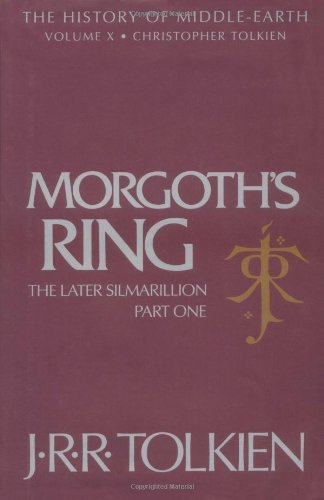 Morgoth's Ring - Book  of the Middle-earth Universe