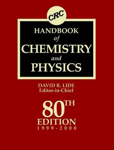 (CRC Handbook of Chemistry and Physics 80th Edition)