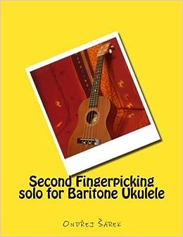 Amazon com: Second Fingerpicking solo for Baritone Ukulele
