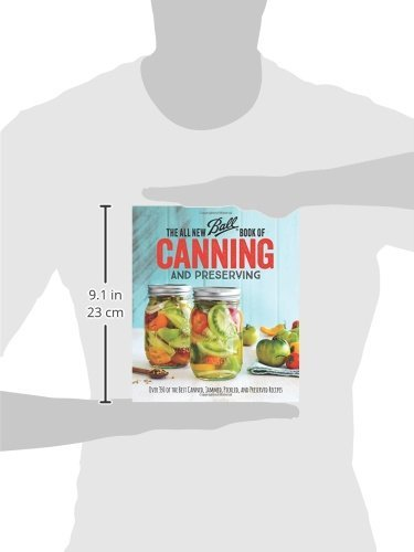 The All New Ball Book of Canning and Preserving: Over 350 of the ...