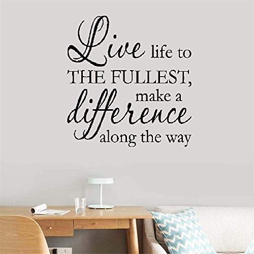 Office Classroom Motivational Inspirational Quote Family Love Vinyl Saying Live Life to The Fullest, Make a Difference Along The Way Inspirational Motivational for Bedroom Living Room