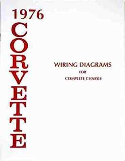 1976 Corvette Wiring Diagram: 1976 CORVETTE COMPLETE SET OF FACTORY ELECTRICAL WIRING DIAGRAMS rh:amazon.com,Design