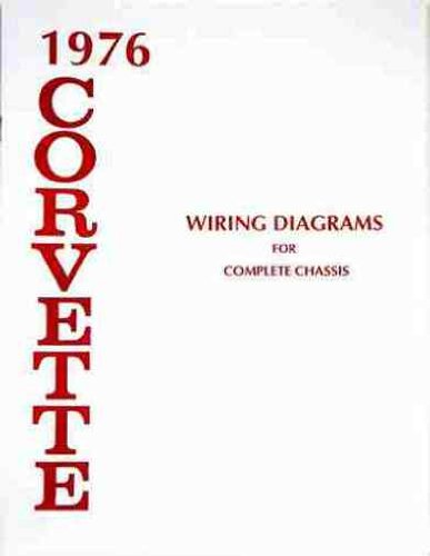 1976 CORVETTE COMPLETE SET OF FACTORY ELECTRICAL WIRING DIAGRAMS & SCHEMATICS GUIDE - 8 PAGES. CHEVY CHEVROLET 76 (Electrical Wiring Diagrams compare prices)