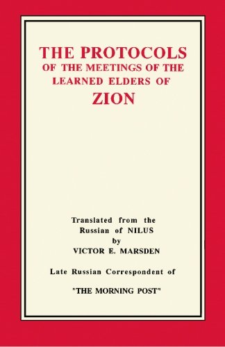 The Protocols of the Meetings of the Learned Elders of Zion