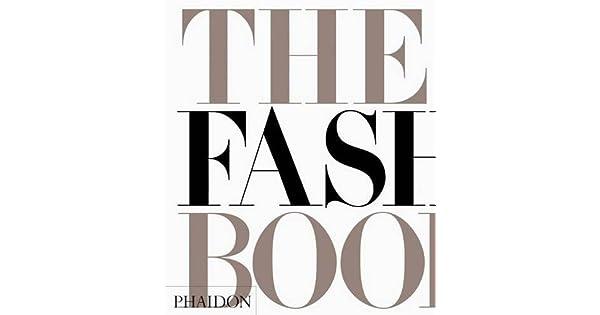 The fashion book phaidon press amazon libros solutioingenieria Choice Image