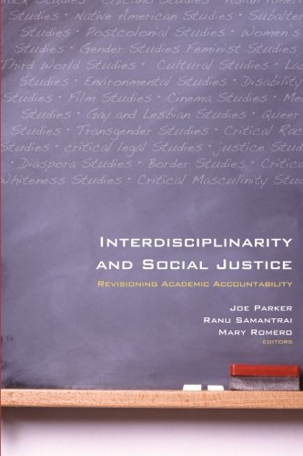 Read Online Interdisciplinarity and Social Justice: Revisioning Academic Accountability (SUNY Series, Praxis: Theory in Action) PDF