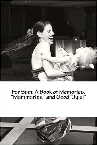 Book For Sam: A Book of Memories,