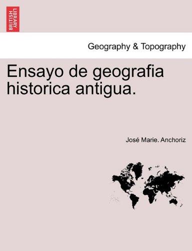 Descargar Libro Ensayo De Geografia Historica Antigua. José Marie. Anchoriz