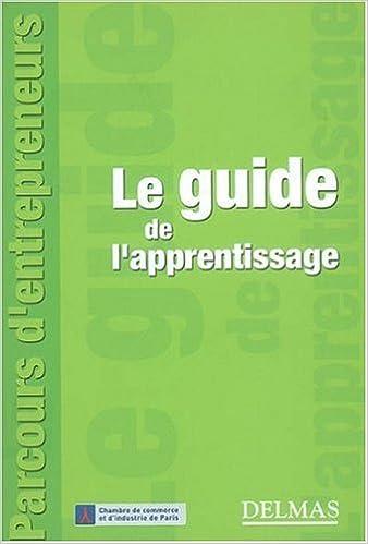 Lire Le guide de l'apprentissage pdf epub