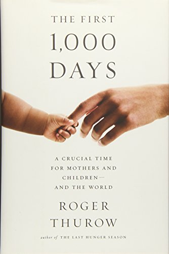 The First 1,000 Days: A Crucial Time for Mothers and Children-And the World (Best Vitamin D Supplement For Newborns)
