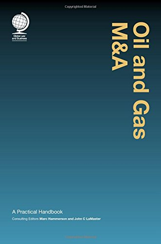 Oil and Gas M&A: A Practical Handbook