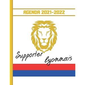 AGENDA 2021-2022: Football Lyon - Planner 2021 2022 Français - Organisateur Journalier Semainier Mensuel - Ecole… 6