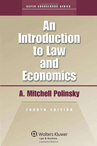 An Introduction To Law & EConomics 4e (Aspen Coursebook)