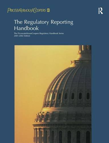 the-regulatory-reporting-handbook-2000-2001-pricewaterhousecoopers-regulatory-handbooks