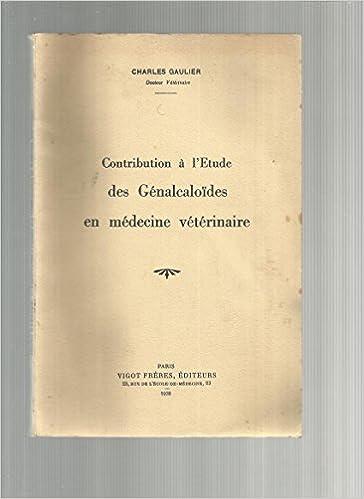 Téléchargez des ebooks gratuits pour ipad 2 Contribution à l'etude des génalcaloïdes en medecine vétérinaire. PDF