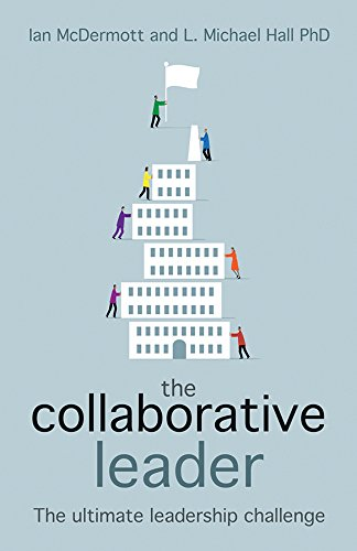 The Collaborative Leader: The Ultimate Leadership Challenge