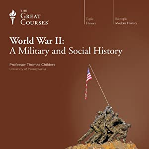 World War II: A Military and Social History Lecture