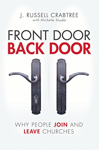 Front Door Back Door: Why People Join and Leave Churches