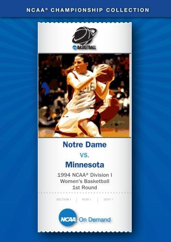 1994 NCAA(r) Division I Women's Basketball 1st Round - Notre Dame vs. Minnesota by NCAA On Demand