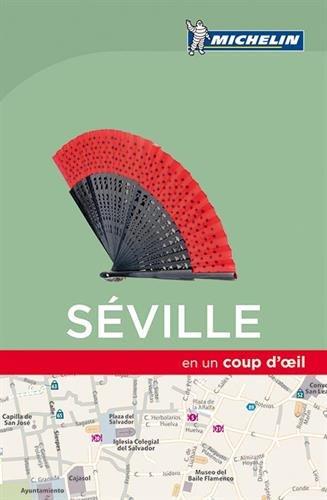 Séville en un coup d'oeil Michelin Poche – 28 mars 2017 2067220357 Voyages / Guides touristiques Espagne-andalousie Europe