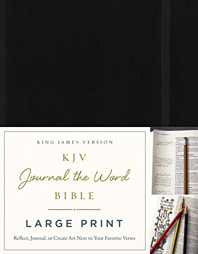 KJV, Journal the Word Bible, Large Print, Hardcover, Black, Red Letter Edition: Reflect, Journal, or Create Art Next to Your Favorite Verses