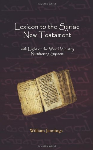 Lexicon to the Syriac New Testament by Brand: Light of the Word Ministry