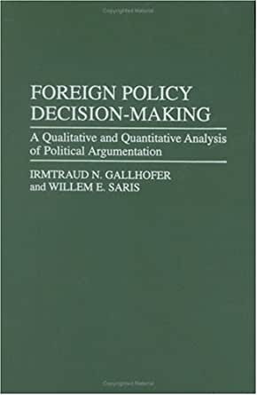 the foreign policy decision making politics essay A clarifying moment in american history  the senior foreign-policy decision-making group below the president,  to friends still thinking of serving as political appointees in this .