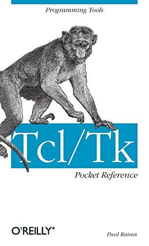 Tcl/Tk Pocket Reference: Programming Tools