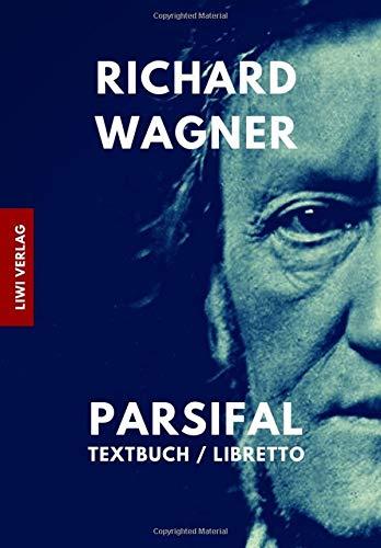 Parsifal Textbuch / Libretto  [Wagner, Richard] (Tapa Blanda)