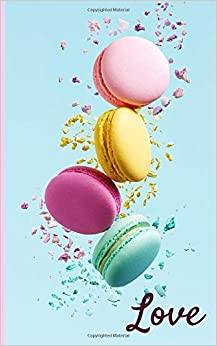 Book's Cover of Macarons love recipe bullet notebook and journal for valentine's day, birthday gift: Perfect gift for chefs, cooks, bakers and sweet lovers! (Inglés) Tapa blanda – 6 febrero 2020