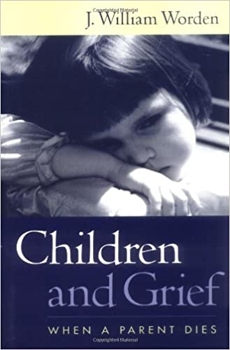 Children And Grief When A Parent Dies 1st Edition