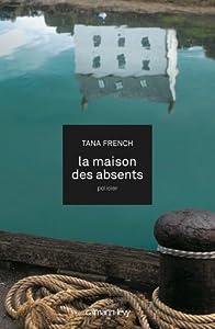 vignette de 'La maison des absents (Tana French)'