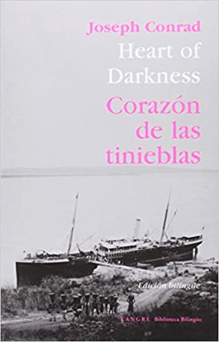 Corazón De Las Tinieblas /Heart Of Darkness Biblioteca Bilingüe: Amazon.es: Joseph Conrad: Libros