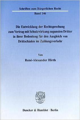 Die Entwicklung Der Rechtsprechung Zum Vertrag Mit Schutzwirkung