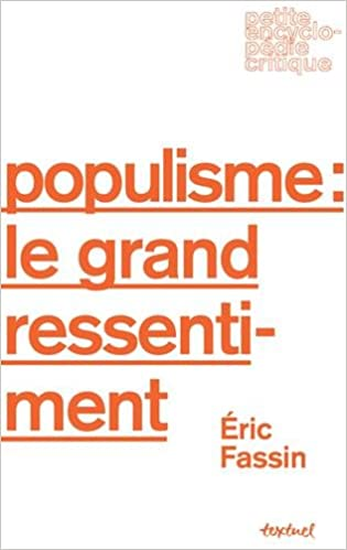 Image result for Populisme: le grand ressentiment