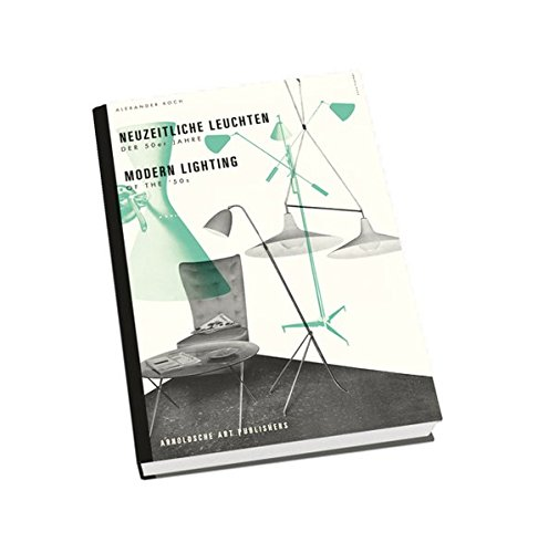 Modern Lighting of the '50's (German and English Edition) PDF