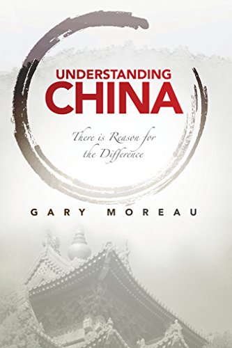 Understanding China - Understanding China: There is Reason for the Difference