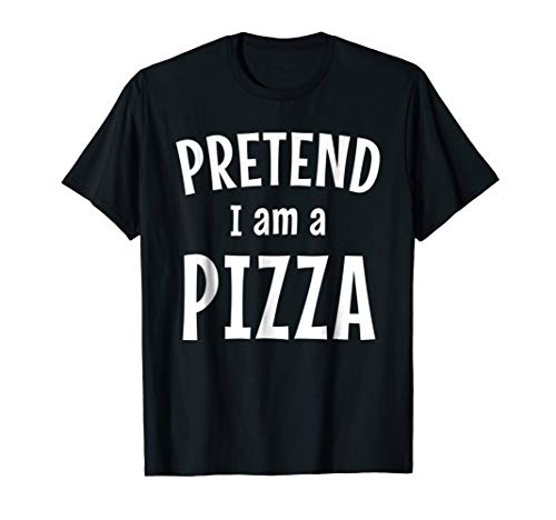 Funny Pizza Costume Shirt Easy Idea for